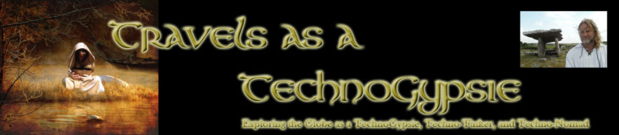 The wanderlust world of technogypsies, techno tinkers, techno nomads with tales, reviews, and resources …